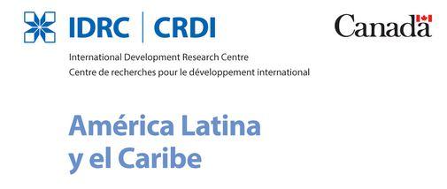 Boletín de la Oficina Regional del IDRC para América Latina y el Caribe