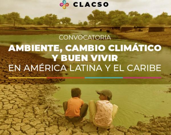 """Convocatoria a Becas de investigación """"Ambiente, cambio climático y buen vivir en América Latina y el Caribe"""""""