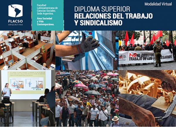Diploma Superior en Relaciones del Trabajo y Sindicalismo - inscripciones abiertas