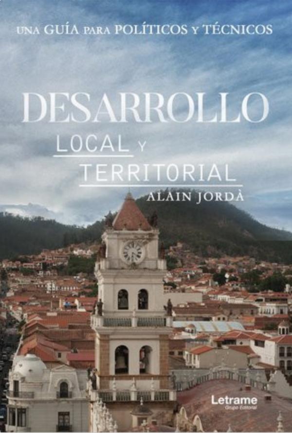 Ebook: Desarrollo Local y Territorial, una guía para políticos y técnicos