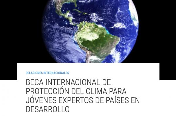 Beca internacional de Protección del Clima para jóvenes expertos de países en desarrollo