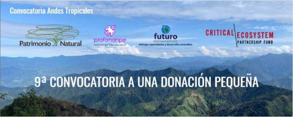 9ª Convocatoria para el Fortalecimiento de Capacidades de Donatarios CEPF en el Hotspot Andes Tropicales