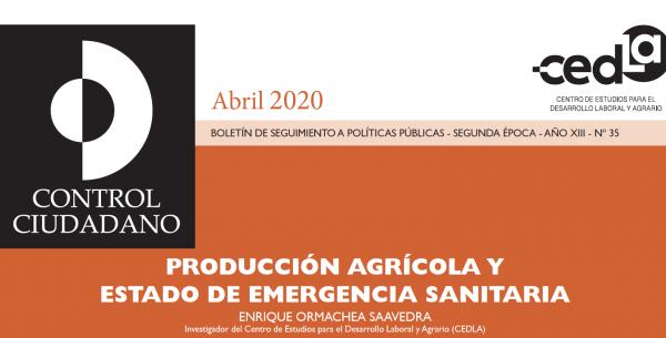 Control Ciudadano 35: Producción agrícola y estado de emergencia sanitaria