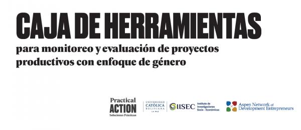 Caja de herramientas para monitoreo y evaluación de proyectos productivos con enfoque de género