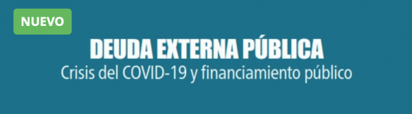 Revista Fiscal 30: Deuda Externa Pública: Crisis del COVID-19 y financiamiento público