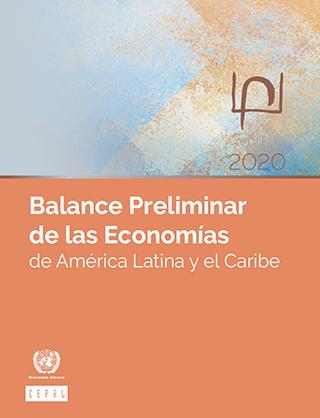 Balance Preliminar de las Economías de América Latina y el Caribe 2020