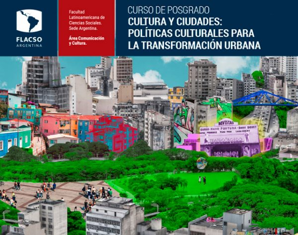 Cultura y Ciudades: Políticas culturales para la transformación urbana