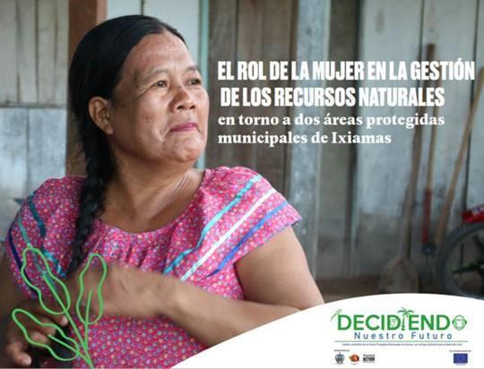 El rol de la mujer en la gestión de los recursos naturales en torno a dos áreas protegidas municipales de Ixiamas