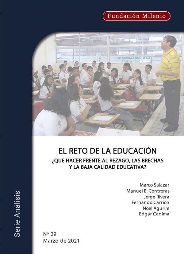 Análisis No. 29. El reto de la educación ¿Qué hacer frente al rezago, las brechas y la baja calidad educativa?