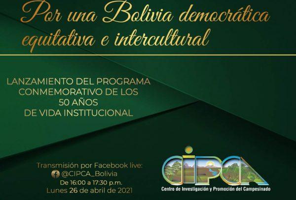 """""""Lanzamiento del Programa Conmemorativo de los 50 años de CIPCA"""""""