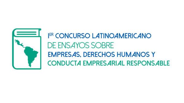 Lanzan concurso internacional de ensayos académicos sobre empresas y derechos humanos en América Latina