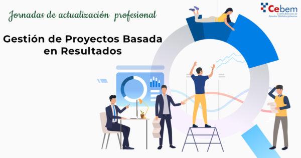 Jornadas de actualización profesional - Gestión de proyectos basada en resultados