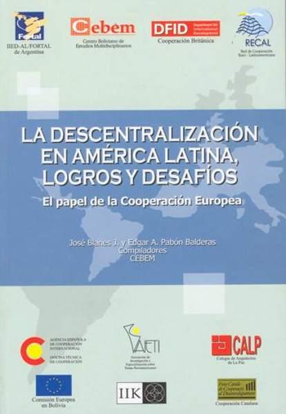 La Descentralización en América Latina, logros y desafíos: el papel de la cooperación europea.