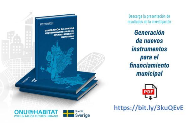 ONU-Habitat publica estudio sobre nuevos instrumentos para el financiamiento municipal